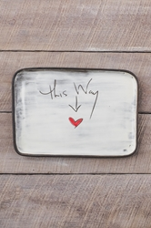 This Way to Love Rectangle Plate
