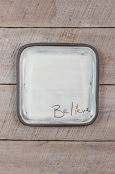 Believe Square Plate (Small/Large)