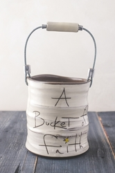 Bucket of Faith (Small/Large)