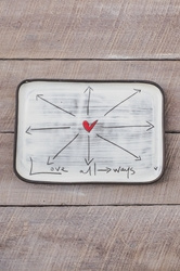 Love All Ways Rectangle Plate