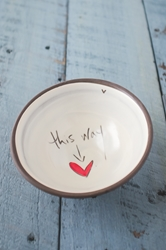 This Way to Love Small Bowl